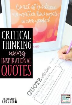 Upper Elementary Snapshots: Critical Thinking Using Inspirational Quotes