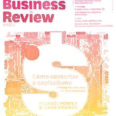 HBR - Criando Valor Compartilhado de Porter & Kramer - post comentando artigo em www.tistu.net #tistu # carlastoicov #sustentabilidade #desenvolvimentosustentavel #sustentavel #rse