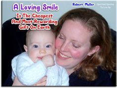 Robert Muller quote: A loving smile is the cheapest and most rewarding gift on Earth. - Spiritual Quotes To Live By