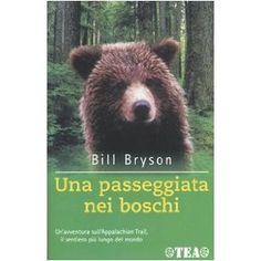 Una passeggiata nei boschi: Amazon.it: Bill Bryson, G. Strazzeri: Libri