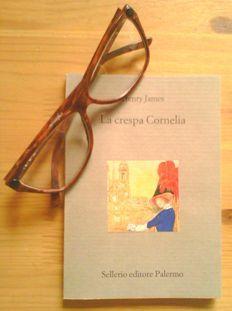 """""""La crespa Cornelia"""", di Henry James (Sellerio editore Palermo)"""