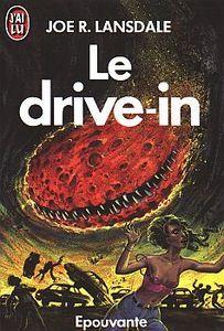 Joe R. Lansdale - Le drive-in