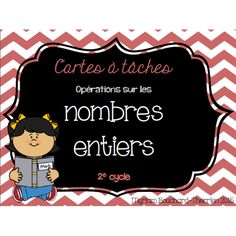 Cartes à tâches - Opérations nombres entiers Math Numbers, Cycle 3, 4th Grade Math, Number Sense, Task Cards, Teaching, Homeschooling, Names, Learn French