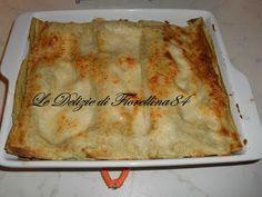 Le Delizie di Fiorellina84: Pasticcio di lasagne verdi