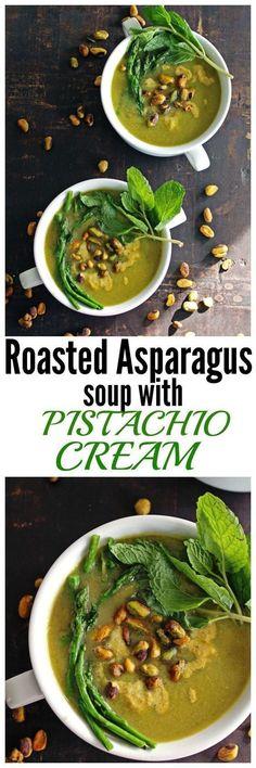 Hearty, vegan, 30 minute dinner! Roasted asparagus soup with pistachio cream recipe! Healthy, Vegan, gluten free, Paleo. - Rhubarbarians