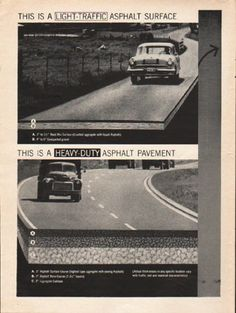 "1962 THE ASPHALT INSTITUTE vintage magazine advertisement ""the road requirement"" ~ Whatever the road requirement ... Asphalt pavement can be designed for any load ... This is a light-traffic asphalt surface ... This is a heavy-duty asphalt pavement ~ Size: The two-page advertisement includes one full page and one partial page. The dimensions of the full page are approximately 8.5 inches x 11 inches (21.5 cm x 28 cm). The dimensions of the partial page are approximately 3 inches x 11 inches…"