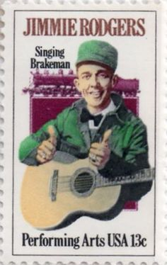 US postage stamp, 13 cent. Jimmie Rodgers, Singing Brakeman. Performing Arts. Issued 1978. Scott catalog 1755.