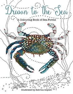 Drawn to the Sea A Colouring Book of Sea by DoolallytapDesign