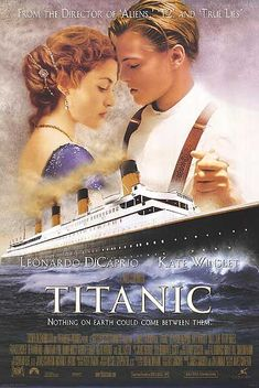 titanic.  one of the best movies forsho