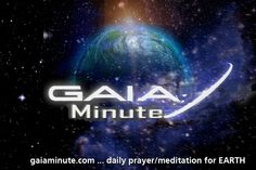 Gaia Minute ~ Share the message
