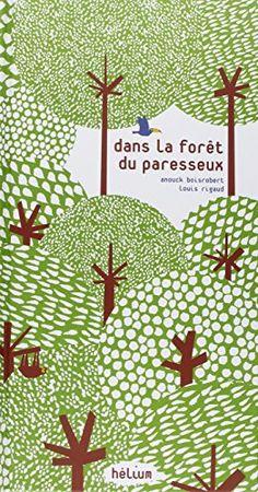Dans la forêt du paresseux de Anouck Boisrobert https://www.amazon.fr/dp/2358510521/ref=cm_sw_r_pi_dp_ytFgxb8MN6D6S