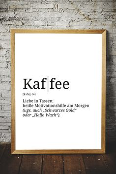 Banner-poster definition coffee wall decoration din - **Spruch-Poster – Motiv: Definition Kaffee** Professionelle Kunstdrucke Unsere Kunstdrucke sind i - Quote Posters, Quote Prints, Art Prints, Poster Prints, Art Café, Plotter Silhouette Cameo, Coffee Quotes, Decoration Table, Wall Quotes