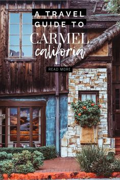California Coast Travel Guide: Carmel by the Sea. Fairy tale cottages, art galleries, and impeccable Carmel California, Monterey California, California Coast, California Travel, Northern California, Sonoma California, Hotel California, Central California, Monterey Bay
