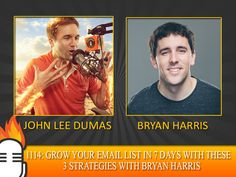 1114: Grow Your Email List in 7 days with these 3 strategies with Bryan Harris