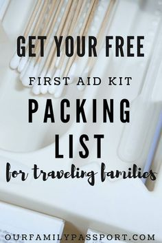 TRAVEL TIPS   FREE PRINTABLE   Don't leave home without a family first aid kit when traveling! Having one can save money, stress, and can give you the peace of mind that if something goes wrong you are prepared :). Family travel tips, Preparing for a trip, family safety, travel safety, how to travel safe, traveling with kids, kids travel, family travel, first aid, medical advice, travelers first aid kit packing list, family travel safety