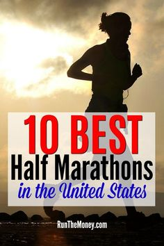 Here are the top 10 best half marathons in the United States for any serious runner's bucket list. Which have you run or are interested in running?