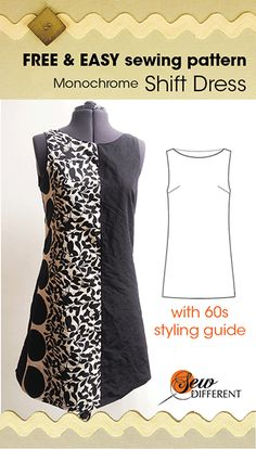 MY SEWING PROJECTS – 60s monochrome shift dress – FREE SEWING PATTERN
