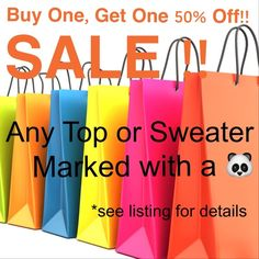 SALE!!  Buy 1, Get 1 50% Off!   SALE ON TOPS AND SWEATERS!!  BUY ONE, GET ONE 50% OFF ON ANY LISTING MARKED WITH A PANDA HERE ARE THE TERMS: 1. I will create a bundle for you. Comment to let me know what you want.  Feel free to ask questions.  2. If your 2 items are not the same price, 50% off will be deducted from the item of lesser value.  3. Additional bundle pricing does not apply. 4. All items come with beauty samples; purchases with a total value over $75 get a DELUXE beauty sample)…
