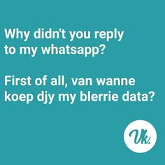 Qoutes, Funny Quotes, Afrikaanse Quotes, In A Nutshell, Funny Facts, Text Messages, The Funny, South Africa, Organize