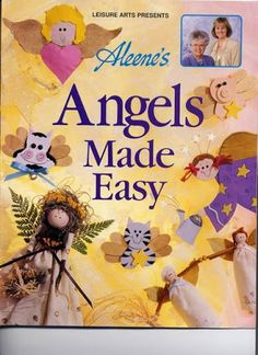 Aleene´s Angels Made Easy - Adhdy Millán - Álbuns da web do Picasa...Free book!