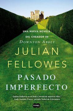 """Del creador de """"Downton Abbey"""" llega a la Biblio de El Perelló esta novela. Muy inglesa, una delicia."""
