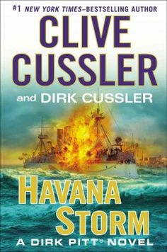 Havana Storm by Clive Cussler and Dirk Cussler - Investigating a toxic outbreak in the Caribbean Sea that is threatening the United States, Dirk Pitt is embroiled in a post-Castro power struggle for control of Cuba, while his children, Dirk Jr. and Summer, embark on a high-stakes treasure hunt.
