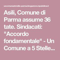 "Asili, Comune di Parma assume 36 tate. Sindacati: ""Accordo fondamentale"" - Un Comune a 5 Stelle - Blog - Parma - Repubblica.it"