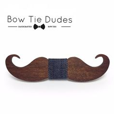 I mustache you a question.....have you been to BowTieDudes.com yet? Classic, Fun, and Tasteful Handmade Wooden Bow Ties starting at $24.99!