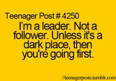 The best leaders are the ones that know when to delegate tasks to others. So having someone else go first is just another way to be a good leader. ;-)