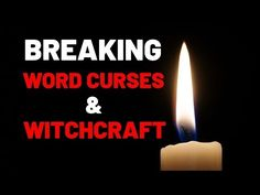 Prayer To Break Word Curses And Witchcraft - Deliverance From Word Curses and Witchcraft - YouTube