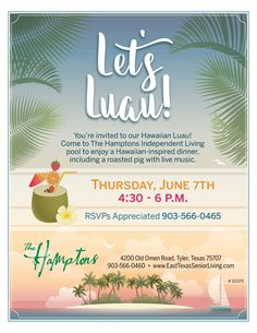 Who is ready for a Luau! Join us on June 7th for a great time by the pool.   This event is free and open to the public.