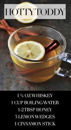 Hot-Toddy Recipe. A happy drink that will allow you to sleep if you've got a cold. I make strong cinnamon tea from sticks first, squeeze a half lemon, add honey to taste and a shot or 2 of Southern Comfort.