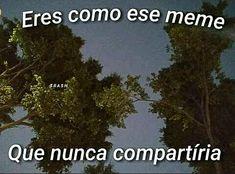 Tumblr Fail, Tumblr Love, Tumblr Quotes, Spanish Phrases, Love Phrases, Spanish Quotes, Qoutes, Funny Quotes, Cute Love Memes