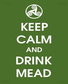 Mead!