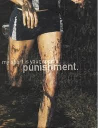 """""""My sport is your sport's punishment."""" Well, I want it to be anyways."""