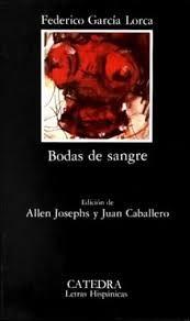 García Lorca, Federico. Bodas de Sangre