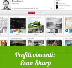 Profili Vincenti su Pinterest: Evan Sharp