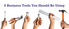 6 Business Tools You Should Be Using Being Used, Tools, Business, Career, Instruments, Carrera, Freshman Year, Utensils, Appliance