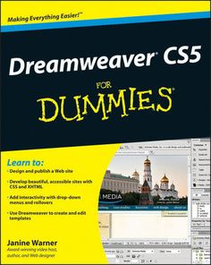 Discover why Dreamweaver is one of the most popular web design program in Dreamweaver For Dummies by Janine Warner