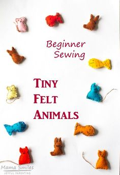 Kid love the idea of sewing with felt, but beginning sewers especially lose patience with sewing projects. These tiny felt animals make a quick and easy sewing projects kids love. Their tiny size Easy Kids Sewing Projects, Sewing Projects For Beginners, Sewing For Kids, Crafts For Kids, Felt Projects, Teen Crafts, Children Crafts, Diy Crafts, Craft Projects