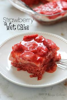 100 Delicious Strawberry Recipes From Pinterest for National Strawberry Day (February 27): Strawberry Wet Cake=A super moist strawberry cake filled with real strawberries and strawberry jello and topped with a wonderful cream cheese icing and more strawberries!! It's perfect for a crowd!