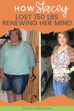 If you need some encouragement on your weight loss journey, listen to this episode of the Taste for Truth podcast. Stacey tells us how she lost 150 lbs by asking God for help, and using a Bright Line eating plan. Learn how you can lose weight by renewing your mind. Weight Loss Plans, Weight Loss Journey, Weight Loss Tips, Lose Weight, 150 Pounds, 150 Lbs, Healthy Body Images, Online Bible Study, Weight Loss Inspiration