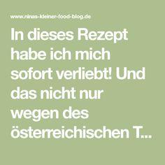 In dieses Rezept habe ich mich sofort verliebt! Und das nicht nur wegen des österreichischen Titels (ich liebe den Dialekt!): Das Rezep...