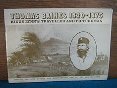Thomas Baines1820-1875, Kings Lynn's traveller and pictureman. SOUTH AFRICA. | eBay