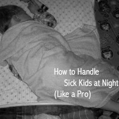 How to Handle Sick Kids at Night (Like a Pro) - Pretty Extraordinary Sick Toddler, Sick Baby, Sick Kids, Baby Cough, Kids Cough, Toddler Cough Remedies Night, Kids And Parenting, Parenting Hacks, Happy Mom