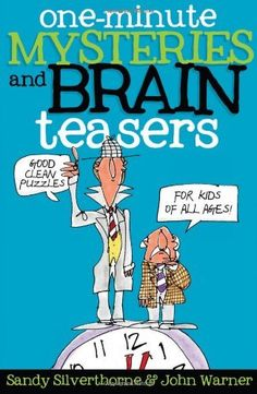 One-Minute Mysteries and Brain Teasers: Good Clean Puzzles for Kids of All Ages Logic Puzzles, Word Puzzles, Puzzles For Kids, Activities For Kids, Elderly Activities, Dementia Activities, Physical Activities, Physical Education, Logic Games