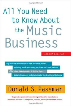 All You Need to Know About the Music Business by Donald S. Passman - All You Need to Know About the Music Business by veteran music lawyer Don Passman—dubbed. Small Business Marketing, Online Business, Business Money, Creative Business, Business Tips, Reading Online, Books Online, Free Books, Good Books