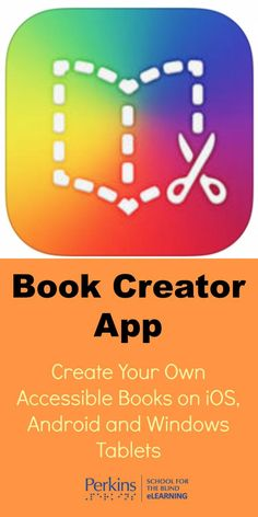 Use Book Creator App to create your own accessible books on iOS, Android and Windows tablets.