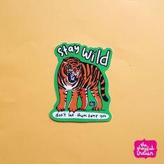 Stay Wild Vinyl Sticker #animalsticker #animals #bigsticker #carsticker #indiansticker #laptopsticker #motivation #staywild #sticker #strong #tiger #vinylsticker #wildone #theplayfulidian #stickers Car Stickers, Laptop Stickers, Indian Ceramics, Stay Wild, Wild Ones, You Funny, Strong, Prints, Etsy