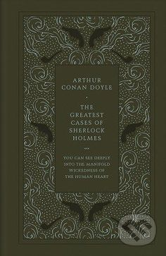 Martinus.sk > Knihy: The Greatest Cases of Sherlock Holmes (Arthur Conan Doyle)